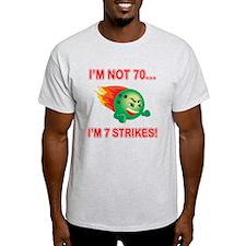 70th Bday Strikes T-Shirt