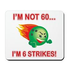 60th Bday Strikes Mousepad