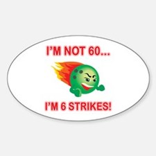 60th Bday Strikes Sticker (Oval)