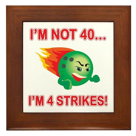 40th Bday Strikes Framed Tile
