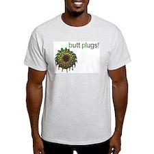 bp Butt Plugs T-Shirt