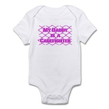 My Daddy is a Cage Fighter Infant Bodysuit