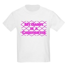 My Daddy is a Cage Fighter T-Shirt