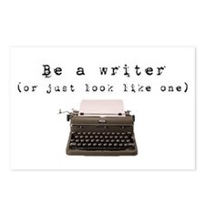 Be A Writer or just look like one Postcard Pack