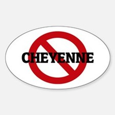 Anti-Cheyenne Oval Decal