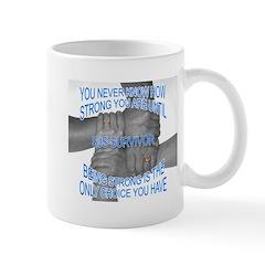 Our Strength!! Mug