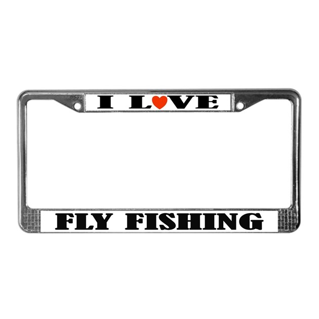 I love fly fishing license plate frame by funlicenseframe for Fishing license plate