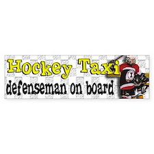 Hockey Taxi Defenseman on Board Bumper Car Sticker