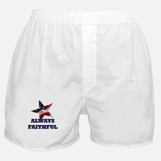 Always Faithful Boxer Shorts