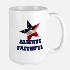 Always Faithful Large Mug