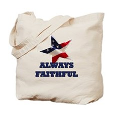 Always Faithful Tote Bag