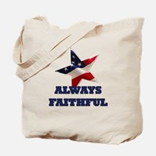 Always Faithful Tote Bag