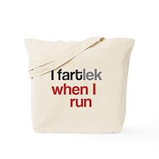 Funny I FARTlek © Tote Bag