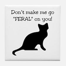 "Go ""FERAL"" Tile Coaster"