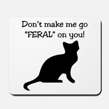 "Go ""FERAL"" Mousepad"