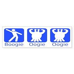 Boogie Oogie Oogie Monster Bumper Bumper Sticker