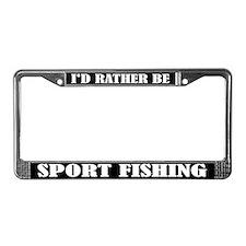 I'd Rather Be Sport Fishing License Frame