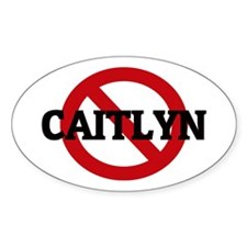 Anti-Caitlyn Oval Decal