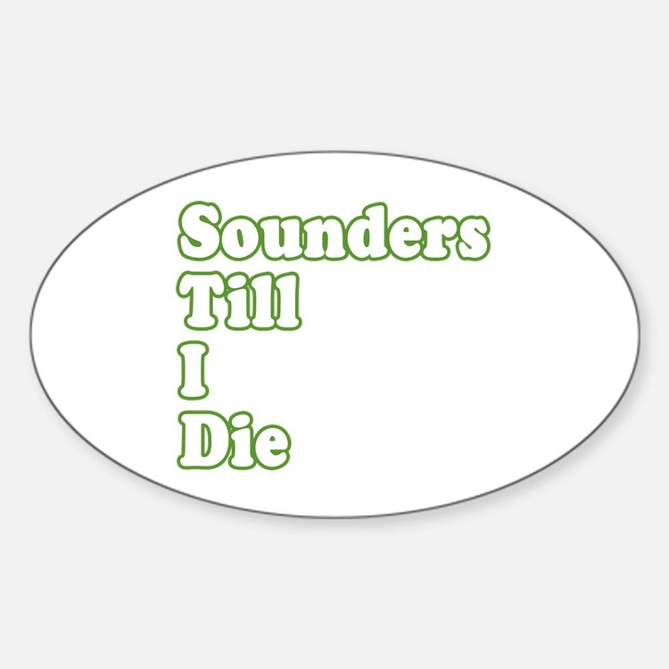 ..'Till I Die Decal