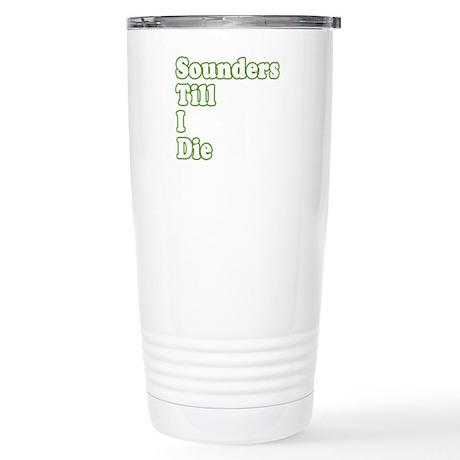 ..'Till I Die Stainless Steel Travel Mug