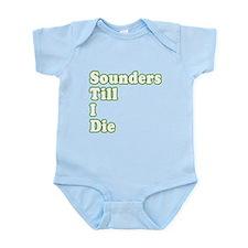 ..'Till I Die Infant Bodysuit
