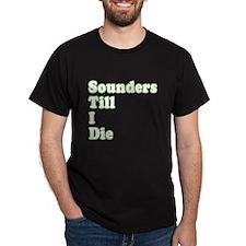 ..'Till I Die T-Shirt
