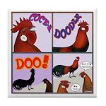 Cocka-Doodle-Doo Tile Coaster