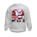 Cocka-Doodle-Doo Kids Sweatshirt