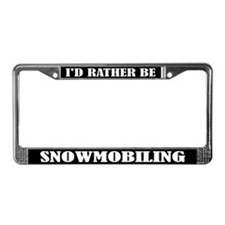 I'd Rather Be Snowmobiling License Plate Frame