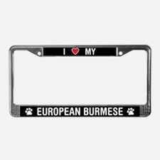I Love My European Burmese Cat License Plate Frame