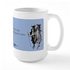 Fucking Bad Asses Large Mug