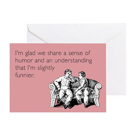 Slightly Funnier Greeting Card