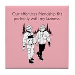 Effortless Friendship Tile Coaster