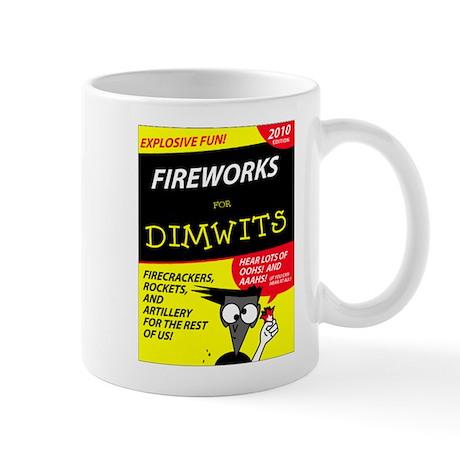 Fireworks for Dimwits - Mug