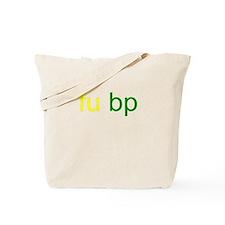 BP Oil Spill - fu bp Tote Bag