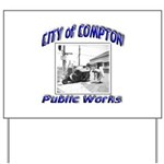 Compton Public Works Yard Sign