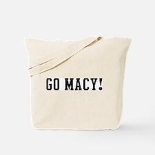 Go Macy Tote Bag