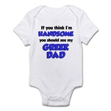 Think I'm Handsome Greek Dad Infant Bodysuit