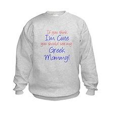 Think I'm Cute - Greek Mommy Sweatshirt