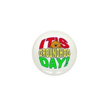 It's Groundhog Day Mini Button (10 pack)