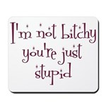 Bitchy Mousepad