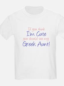 Think I'm Cute Greek Aunt (Ha T-Shirt