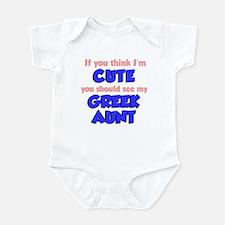 Think I'm Cute Greek Aunt Infant Bodysuit