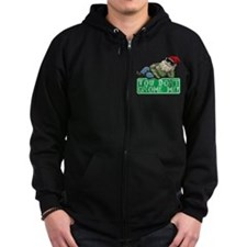 You Don't Gnome Me! Zip Hoodie