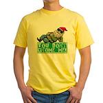 You Don't Gnome Me! Yellow T-Shirt
