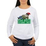 You Don't Gnome Me! Women's Long Sleeve T-Shirt
