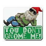 You Don't Gnome Me! Mousepad