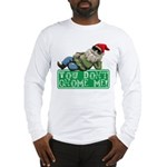 You Don't Gnome Me! Long Sleeve T-Shirt