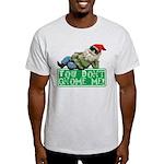 You Don't Gnome Me! Light T-Shirt