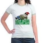 You Don't Gnome Me! Jr. Ringer T-Shirt